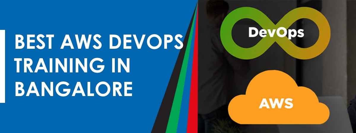 Best AWS with DevOps Training in Bangalore